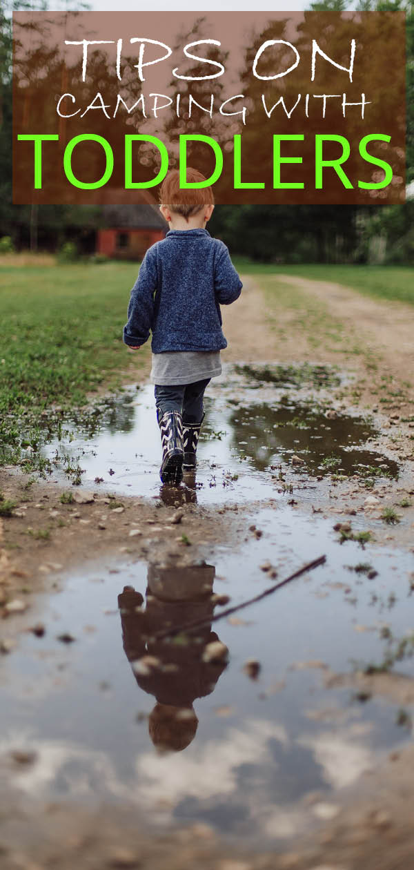 Tips for camping with toddlers - Camping can be made a better experience if you are prepared - here are some camping hacks for camping with toddlers. #toddlers #camping #campinghacks