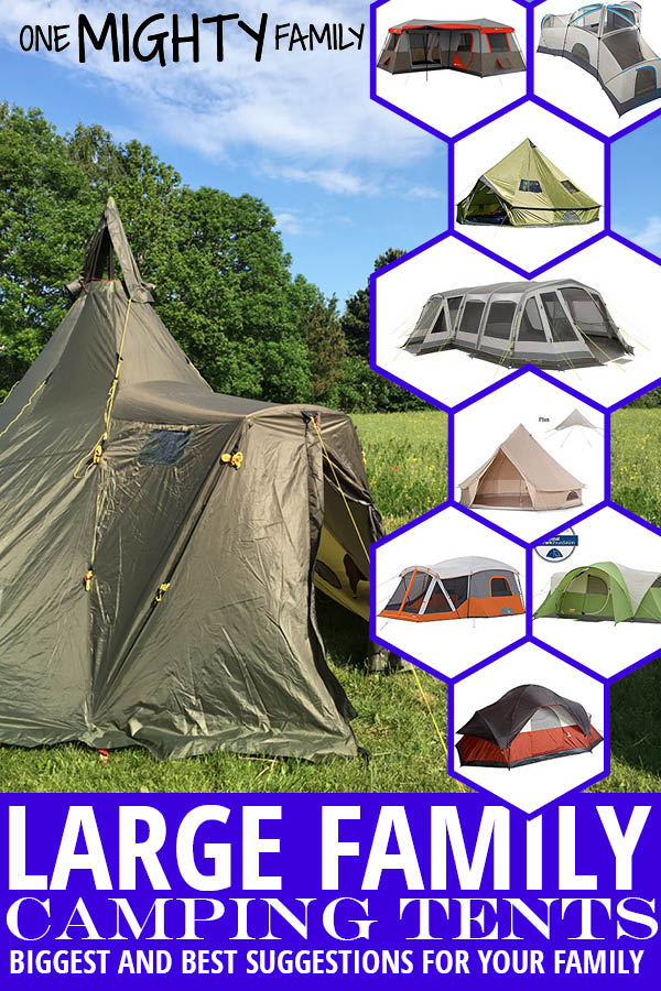 "a collage of pictures of large family tents. Caption with white with a blue background. Caption reads ""Large family camping tents - Biggest and best suggestions for your family"""
