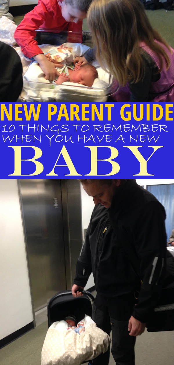 10 things to remember when you bring a new baby home - becoming a parent is stressful but keep these tips in mind and you will do just fine! #newbaby #parenting #familylife #newborn #onemightyfamily