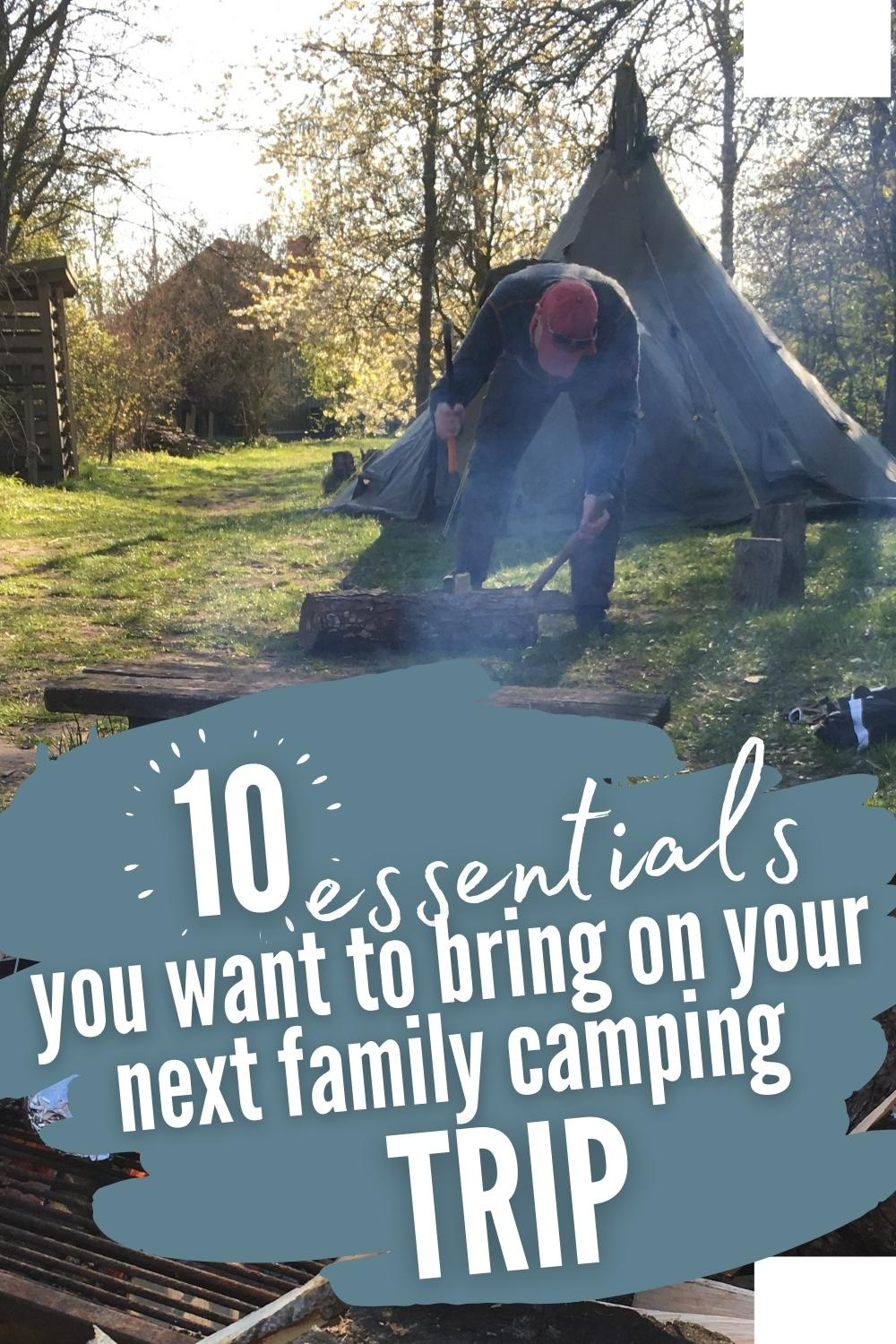 family camping - man chopping wood, and a caption text - optimized for Pinterest.